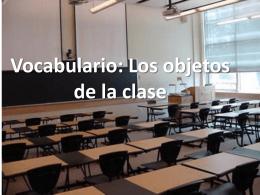 Vocabulario: Los objetos de la clase