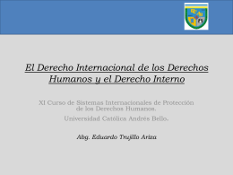 El Derecho Internacional de los Derechos Humanos y el