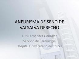 ANEURISMA DE SENO DE VALSALVA DERECHO
