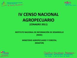 IV CENSO NACIONAL AGROPECUARIO (CENAGRO 2011)
