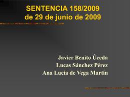 SENTENCIA 158/2009 de 29 de junio de 2009