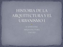 HISTORIA DE LA ARQUITECTURA Y EL URBANISMO I