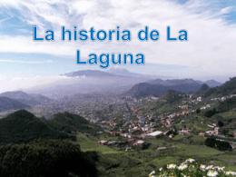 Historia La Laguna