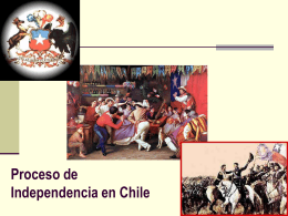 Proceso de Independencias En Chile