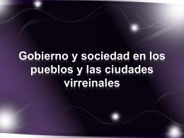 Gobierno y sociedad en los pueblos y las ciudades …