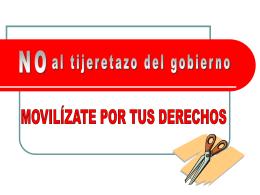 NO AL TIJERAZO DEL GOBIERNO