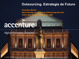 "Raising the Bar"" High Performance through Outsourcing"