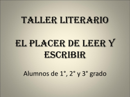 Taller Literario El placer de leer y escribir Alumnos de 1