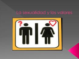 La sexualidad y los valores - ftic2