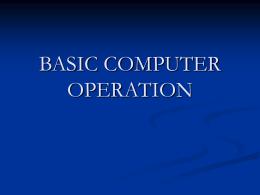 BASIC COMPUTER OPERATION