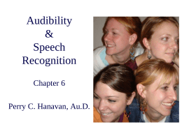 Audibility & Speech Recognition