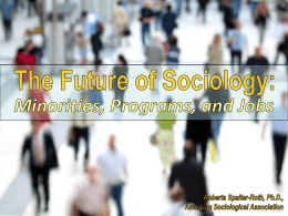 The Future of Sociology: Minorities, Programs, and