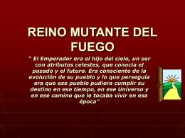 REINO MUTANTE DEL FUEGO - .:: Universidad Privada …