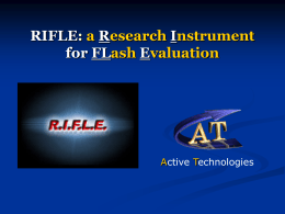 RIFLE: a Research Instrument for FLash Evaluation