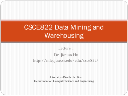CSCE590/822 Data Mining Principles and Applications