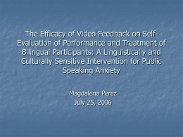 The Efficacy of Cognitive Preparation Plus Video Feedback