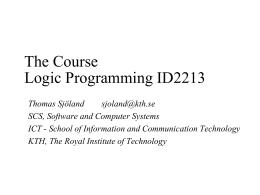 Logic Programming 2G1530 5p
