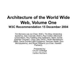 Architecture of the World Wide Web, Volume One W3C