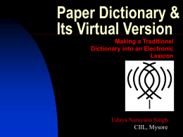 Paper Dictionary & Its Virtual Version