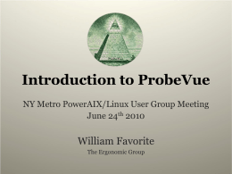 PowerPoint Presentation - Introduction to ProbeVue