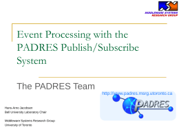 PADRES A Content-based Pub/Sub System