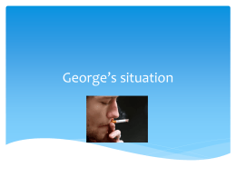 George's situation