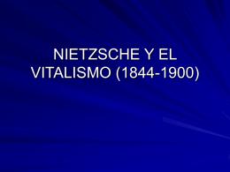 NIETZSCHE Y EL VITALISMO (1844