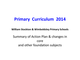 Primary Curriculum 2014 Summary of changes in core and