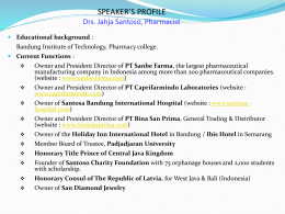 SPEAKER'S PROFILE Drs. Jahja Santoso, Pharmacist