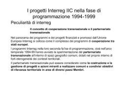 Descrizione e Valutazione dei progetti Interreg IIC nella