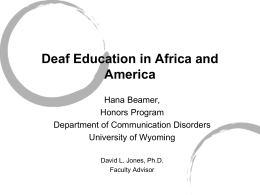 Deaf Education in Africa and America