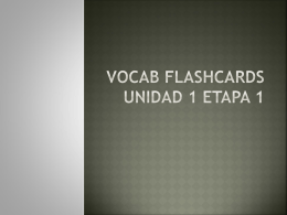 Vocab Flashcards Unidad 1 Etapa 1