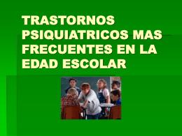 TRASTORNOS PSIQUIATRICOS MAS FRECUENTES EN LA …