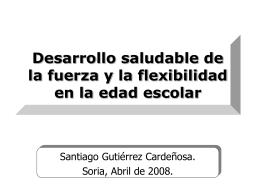 Desarrollo saludable de la fuerza y la flexibilidad en la