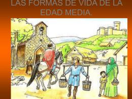 LAS FORMAS DE VIDA DE LA EDAD MEDIA.