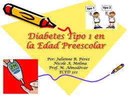 Diabetes Tipo 1 en la Edad Preescolar