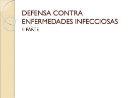 DEFENSA CONTRA ENFERMEDADES INFECCIOSAS