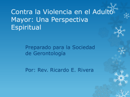 Contra la Violencia en el Adulto Mayor: Perspectiva Espiritual