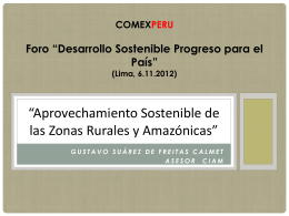 """COMEXPERU Foro """"Desarrollo Sostenible Progreso para el"""