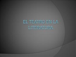 EL TEATRO EN LA LITERATURA