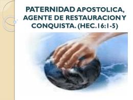 PATERNIDAD APOSTOLICA, AGENTE DE RESTAURACION …