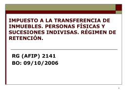TRANSFERENCIA DE INMUEBLES, CUOTAS Y …