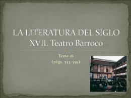 LA LITERATURA DEL SIGLO XVII. Teatro Barroco