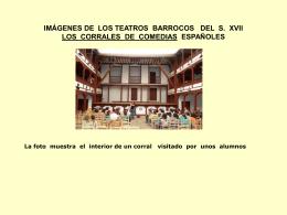 """Vistas de un teatro barroco """" El corral de comedias"""