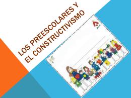Los preescolares y el constructivismo