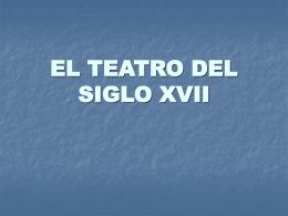 EL TEATRO DEL SIGLO XVII