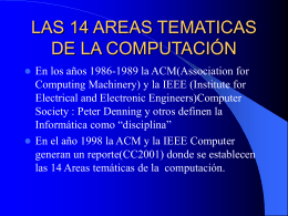 LAS 14 AREAS TEMATICAS DE LA COMPUTACION