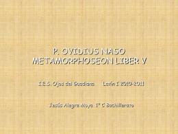 P. OVIDIUS NASO METAMORPHOSEON LIBER V