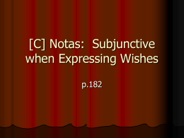 [C] Subjunctive for Expresing Wishes