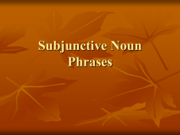 Subjunctive Noun Phrases